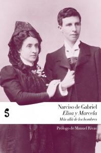Portada del libro 'Marcela y Elisa. Más allá de los hombres', de Narciso de Gabriel (Ed. Libros del Silencio, 2010)