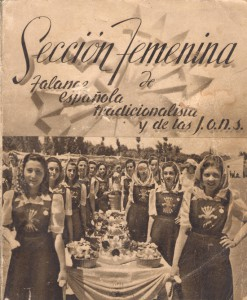 Portada del libro publicado por la Sección Femenina de Falange Española Tradicionalista y de las J.O.N.S., hacia 1940