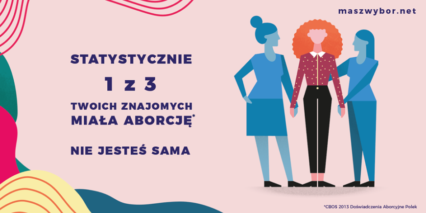 """""""Una de cada tres mujeres aborta. No estás sola"""", reza el cartel de esta campaña de apoyo."""