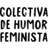 Colectiva de Humor Feminista