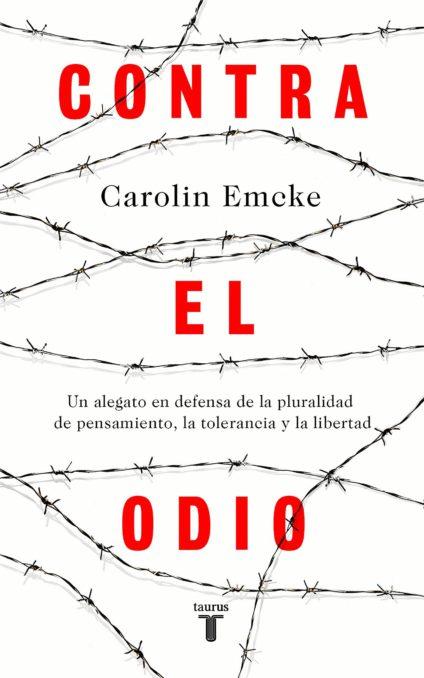 Portada de 'Contra el odio', de Carolin Emcke.