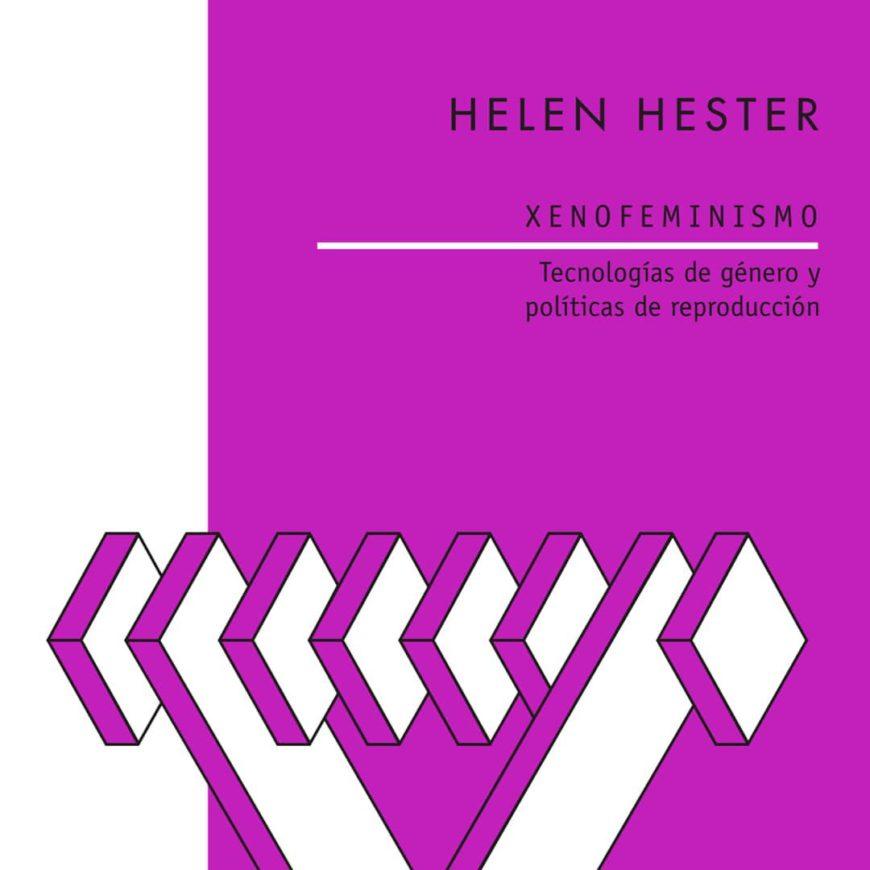 Portada del libro 'Xenofeminismo', de Helen Hester