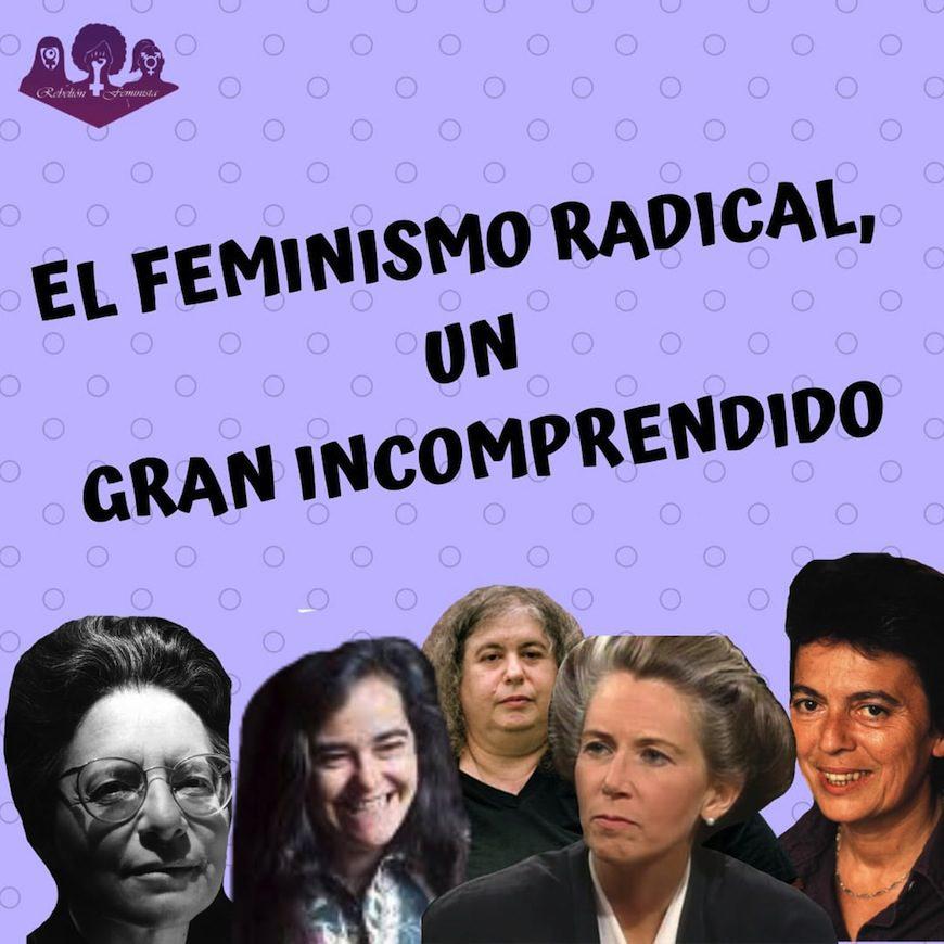 Imagen de Rebelión Feminista para este artículo, con fotos de referentes del feminismo radical.