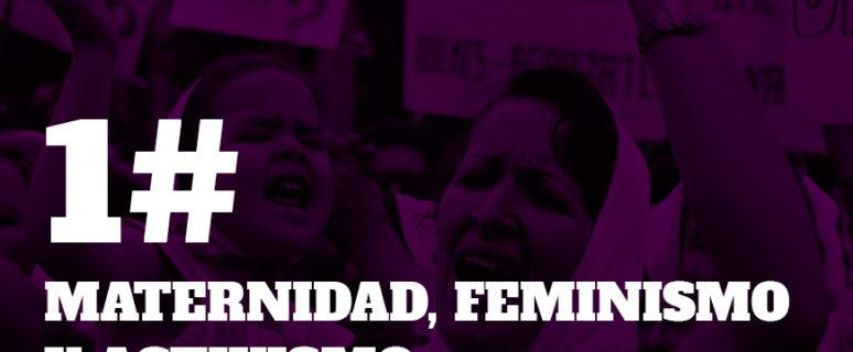 Cabecera del programa 'Maternidad, feminismo, activismo'