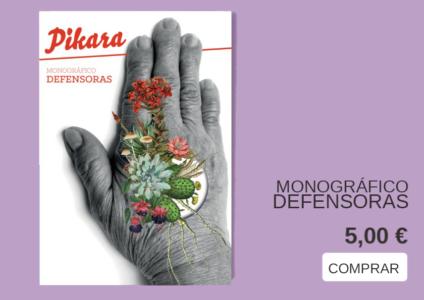 imagen del monográfico sobre defensoras de Pikara Magazine que se puede comprar por cinco euros en la tienda.